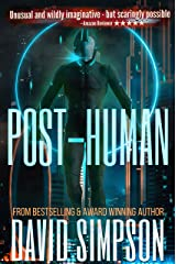 Post-Human (Book 2) (Post-Human Series) Kindle Edition