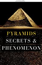 unsolved mysteries of the pyramids