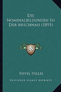 Die Nominalbildungen in Der Mischnah (1891)