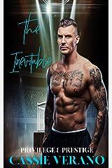 The Inevitable (Privilege & Prestige) Kindle Edition