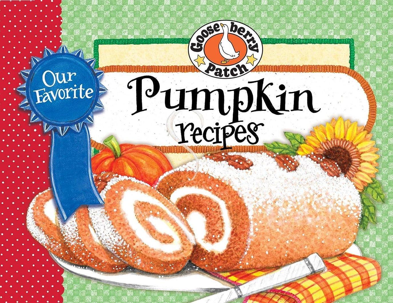 ジョリー目に見える踏み台Our Favorite Pumpkin Recipes (Our Favorite Recipes Collection) (English Edition)