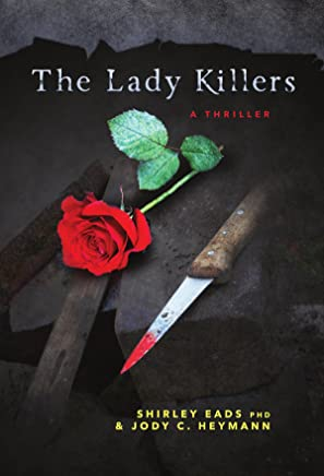 The Lady Killers: A Thriller (English Edition)
