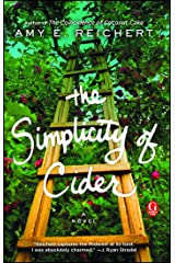 The Simplicity of Cider: A Novel Kindle Edition