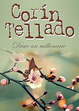 Deseo un millonario (Spanish Edition)