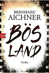 Bösland: Thriller (German Edition) Kindle Edition