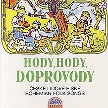 Hody, Hody, Doprovody České Lidové Písně (Bohemian Folk Songs)