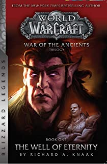 Warcraft: War of the Ancients Book One: The Well of Eternity (English Edition)