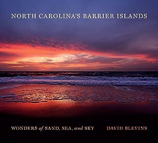 North Carolina's Barrier Islands: Wonders of Sand, Sea, and Sky