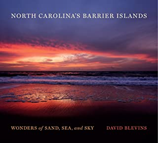 North Carolina's Barrier Islands: Wonders of Sand, Sea, and Sky