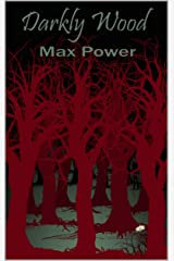 Darkly Wood Kindle Edition