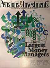 Pensions & Investments Magazine May 27, 2019 | The Largest Money Managers