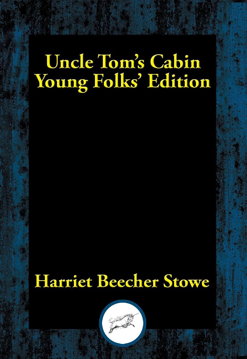 ポルノ書き込みサーフィンUncle Tom's Cabin: Young Folks' Edition (English Edition)