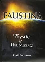 Faustina: The Mystic & Her Message