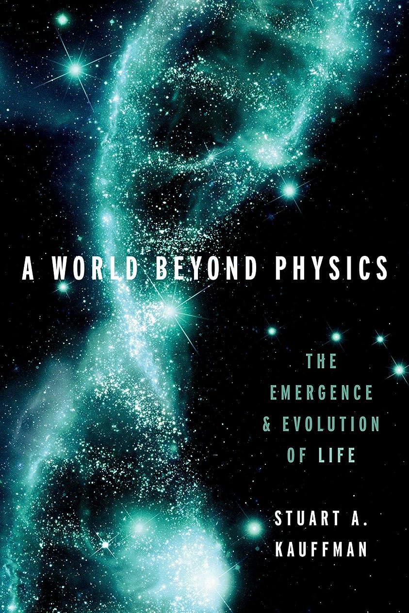 目的卵考えたA World Beyond Physics: The Emergence and Evolution of Life (English Edition)