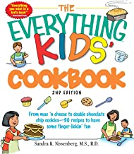 The Everything Kids' Cookbook: From  mac 'n cheese to double chocolate chip cookies - 90 recipes to have some finger-lickin' fun (Everything® Kids) (English Edition)