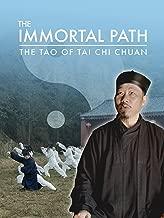 The Immortal Path: The Tao of Tai Chi Chuan