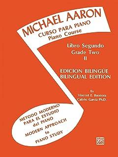 Curso Para Piano, Book 2: Michael Aaron Piano Course Spanish & English Edition