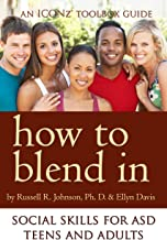 How to Blend In: Social Skills for ASD Teens and Adults