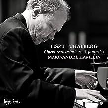 Liszt & Thalberg: Opera Transcriptions & Fantasies