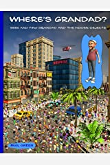 Where's Grandad?: Seek and find Grandad and the hidden objects. Paperback