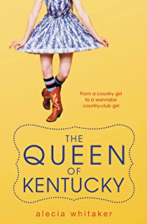 The Queen of Kentucky (English Edition)