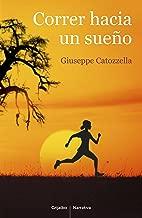 Correr hacia un sueño (Spanish Edition)