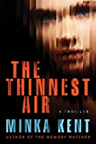 Cover image of The Thinnest Air by Minka Kent
