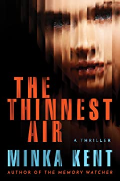 The Thinnest Air By Minka Kent