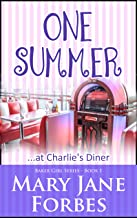 One Summer: ...at Charlie's Diner (The Baker Girl Cozy Mystery Series Book 1)