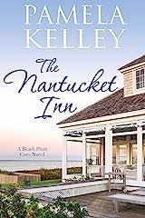 The Nantucket Inn (Nantucket Beach Plum Cove Book 1) Kindle Edition