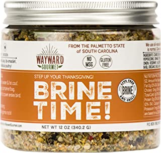 Brine Time - Turkey Brine Mix, 16 ounces, Dry Herb Seasoning for Brining Poultry and Chicken, Usable with Bags or Containers, Overnight 12 to 24 Hour Soak