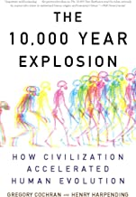The 10,000 Year Explosion: How Civilization Accelerated Human Evolution (English Edition)