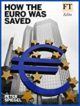 How the Euro Was Saved (English Edition)