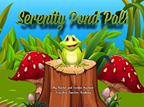 Serenity Pond Pals