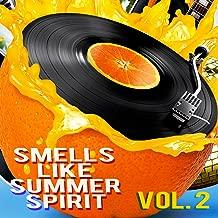 Smells Like Summer Spirit, Vol. 2