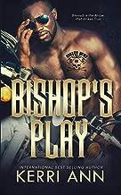 Bishop's Play: Broken Bows MC