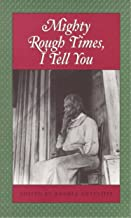 Mighty Rough Times, I tell You: Personal Accounts of Slavery in Tennessee