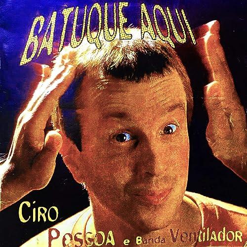 Acorda, Bamba de Banda Ventilador & Ciro Pessoa en Amazon Music - Amazon.es