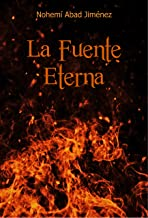 La Fuente Eterna (Spanish Edition)