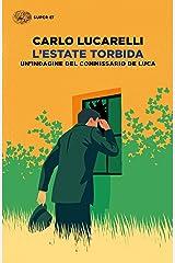 L'estate torbida: Un'indagine del commissario De Luca (Italian Edition) Format Kindle