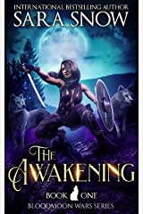 The Awakening: Book 1 of The Bloodmoon Wars (A Shifter Romance Series) (English Edition) Format Kindle