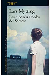 Los dieciséis árboles del Somme (Spanish Edition) Format Kindle