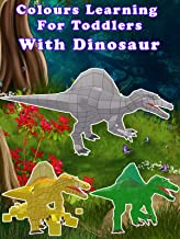 Colours Learning For Toddlers With Dinosaur