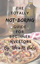 The Totally NOT-BORING Guide for Beginner Investors