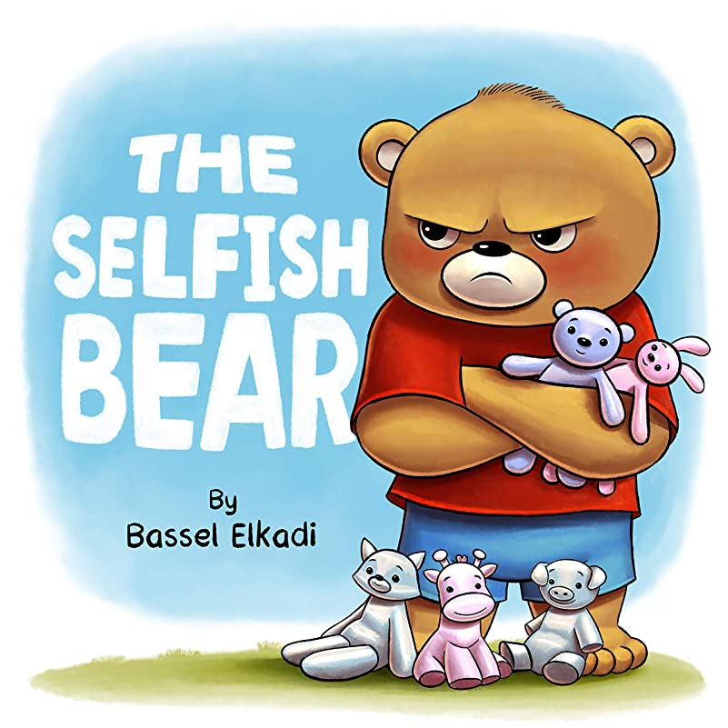 動機容疑者前The Selfish Bear: A story of a Selfish Bear who learned how to Share (English Edition)