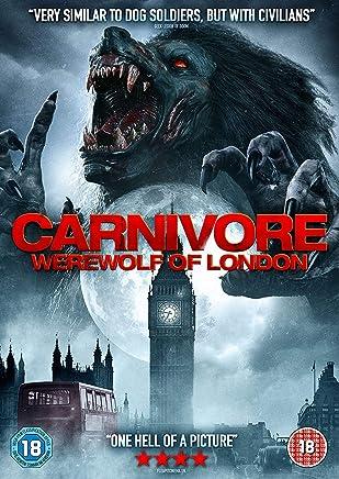Carnivore Werewolf of London