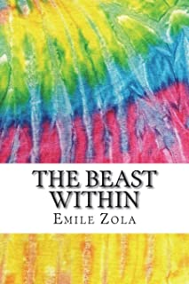 The Beast Within: Includes MLA Style Citations for Scholarly Secondary Sources, Peer-Reviewed Journal Articles and Critica...