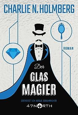 Der Glasmagier (Die Magier 2) (German Edition)