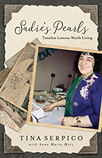 Sadie's Pearls: Timeless Lessons Worth Living