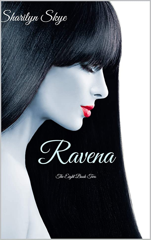 盆地忌まわしい最も早いRavena (The Eight Series Book 2) (English Edition)